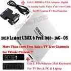 IPTV UNBLOCK UBOX6 Gen.6 Pro2 i950 16GB & UBOX4 C800Plus 8GB Android TV Box & malaisien coréen japonais chaînes de télévision en direct