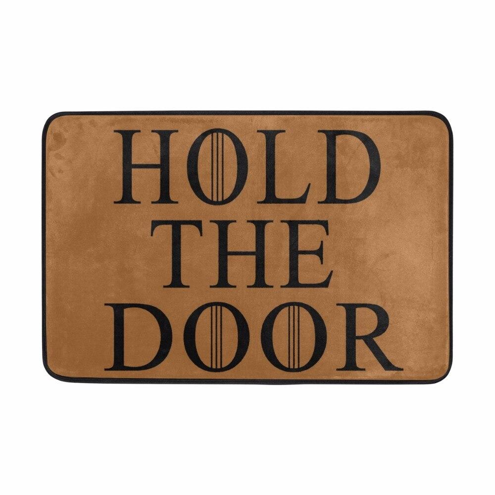 Slogan Mat Hold The Door Printed Welcome Entrance Doormat