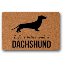 Door Mat Entrance Life Is Better with Dachshund Doormat Non-slip 23.6 by 15.7 Inch Machine Washable Non-woven Fabric