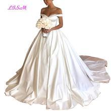 Elegant Ball Gown Wedding Dresses 2019 Off The Shoulder Satin Chapel Train Bride Dress White Long Plus Size Vetidos de novia