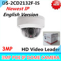 Free shiping New Arrival english version 3Mp Audio I/O interface,Alarm I/O interface Mini Dome Camera CCTV camera DS-2CD2132F-IS