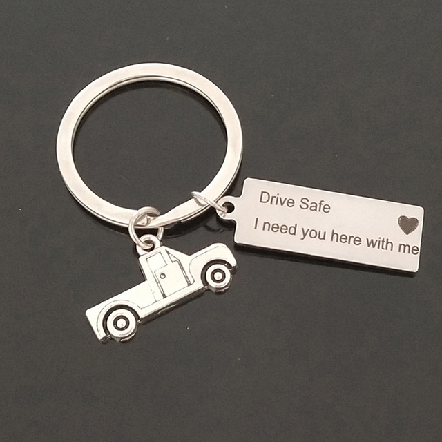 engraved key chain drive safe i need you here with me car charm
