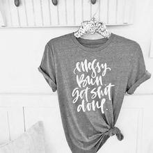 521a100e Messy Bun Getting Done T-Shirt unisex funny slogan gray casual letter print  vintage new