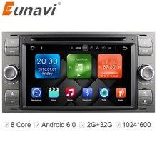 Eunavi 2 Din Android 6.0 Octa 8 Core Coches Reproductor de DVD GPS navegación WIFI 4G para FORD S-max Kuga Fusión Tránsito Fiesta Focus II