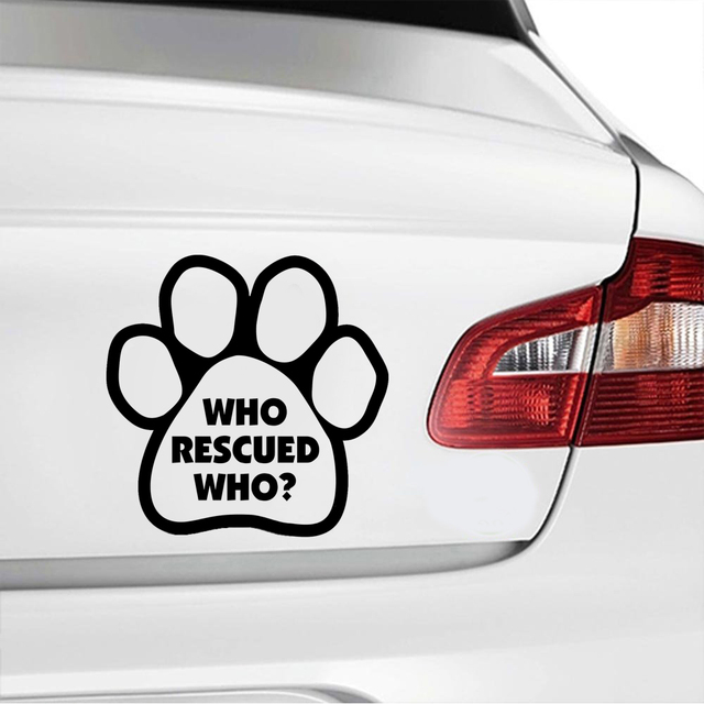 Imagine this who rescued who paw car stickers high quality vinyl waterproof window decals wall stickers