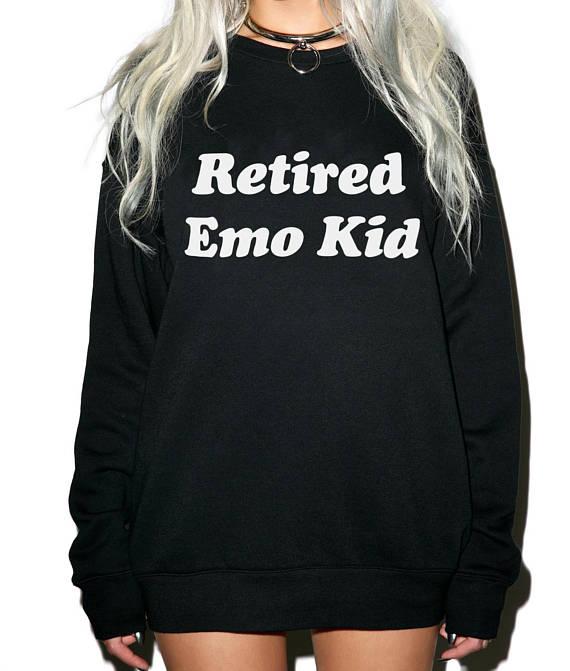 Retired Emo Kid Sweatshirt Tumblr Shirts Hipster Grunge Instagram Aesthetic Shirts Pinterest Funny Sweatshirt Women Sweatshirt sweatshirt