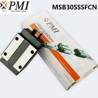 8pcs/lot Original Taiwan PMI MSB30S N MSB30SSSFCN linear guideway sliding block Carriage for CO2 laser machine MSB30S