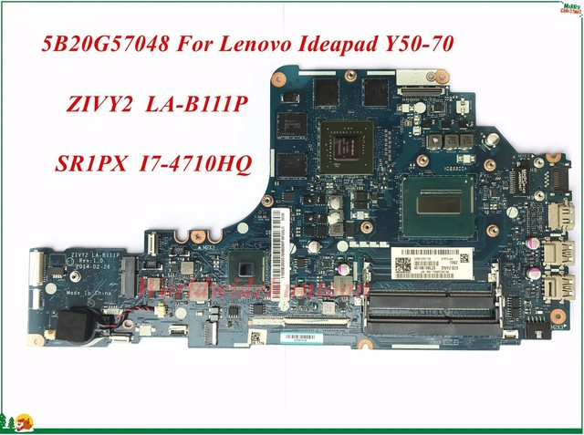 US $148 5 10% OFF|5B20G57048 For Lenovo Ideapad Y50 70 Laptop Motherboard  ZIVY2 LA B111P SR1PX I7 4710HQ HM86 N15P GX A2 GTX860M DDR3 100% Tested-in