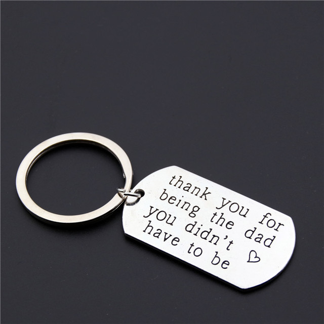 1PC Thank You For Being The Dad You Didn't Have To Be Keychain Metal Alloy Keyri