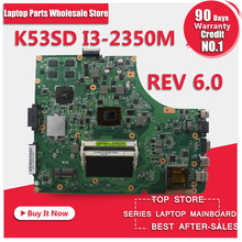Płyta K53SD REV 6.0 dla ASUS laptop GT610M 60-N3EMB1401-A05 z i3 CPU procesor 2G darmowa wysyłka