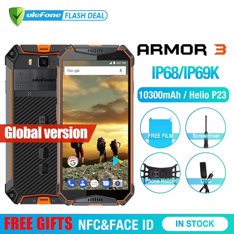Ulefone Броня 3 IP68 Водонепроницаемый мобильного телефона Android8.1 5,7 FHD + Octa Core 4 GB + 64 GB NFC 21MP 10300 mAh Глобальный Версия смартфона