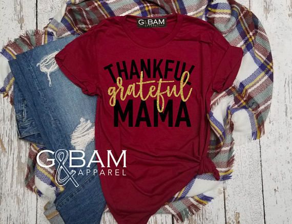 Hillbilly Thankful Grateful Mama Boyfriend Tee Thankful Grateful Blessed Thanksgiving sh ...