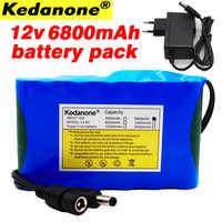 Kedanone Portable Super 18650 Rechargeable Lithium Ion batterie capacité DC 12 V 6800 Mah CCTV Cam moniteur 12.6 V 1A chargeur