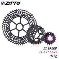 ZTTO 12s 11 52T SLR 2 Cassette 12 Speed MTB 12Speed UltraLight K7 12V 413g CNC Freewheel Mountain Bike Bicycle Parts for HG Hub