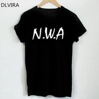 DLVIRA S 3XL N W A Shirt Niggaz Wit Attitudes Letter Print Women Tshirts Cotton Casual