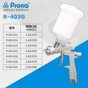 Prona R-403 manuelle spray gun mit tasse, freies verschiffen, auto malerei gun, 1,2 1,4 1,5 1,6 1,8 2,0 2,5 düse größe zu wählen, R403 gun