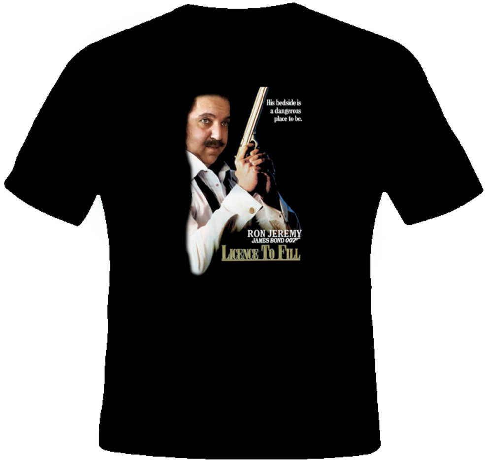 Ron Jeremy Funny 007 Licence To Fill Porn T Shirt Streetwear Funny Print Clothing Hip-Tope Mans T-Shirt Tops Tees