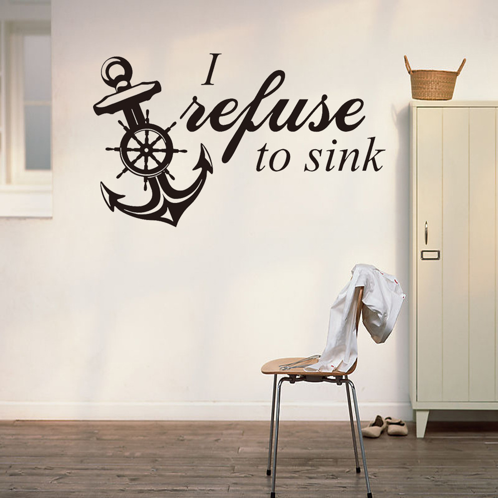 online get cheap anchor wall stickers aliexpress com alibaba group i refuse to sink quotes wall stickers living room vinyl creative sticker anchor wall decals home