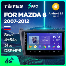 TEYES SPRO autoradio multimédia no 2 din android lecteur vidéo Navigation GPS pour Mazda 6 II Ultra 2007 2008 2009 2010 2011 2012(China)