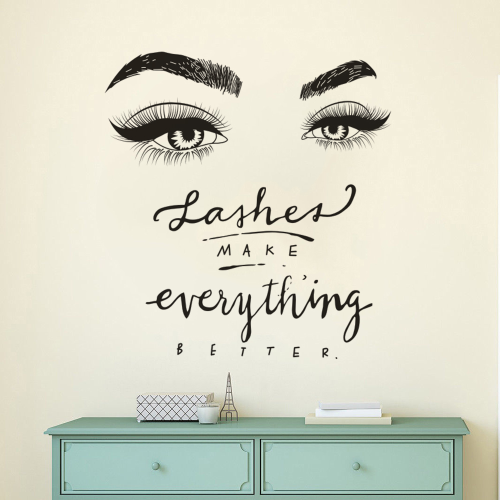 Eyelashes Eye Wall Decal Beauty Salon Decor Lashes Make Everything Better Quote Wall Mural Vinyl