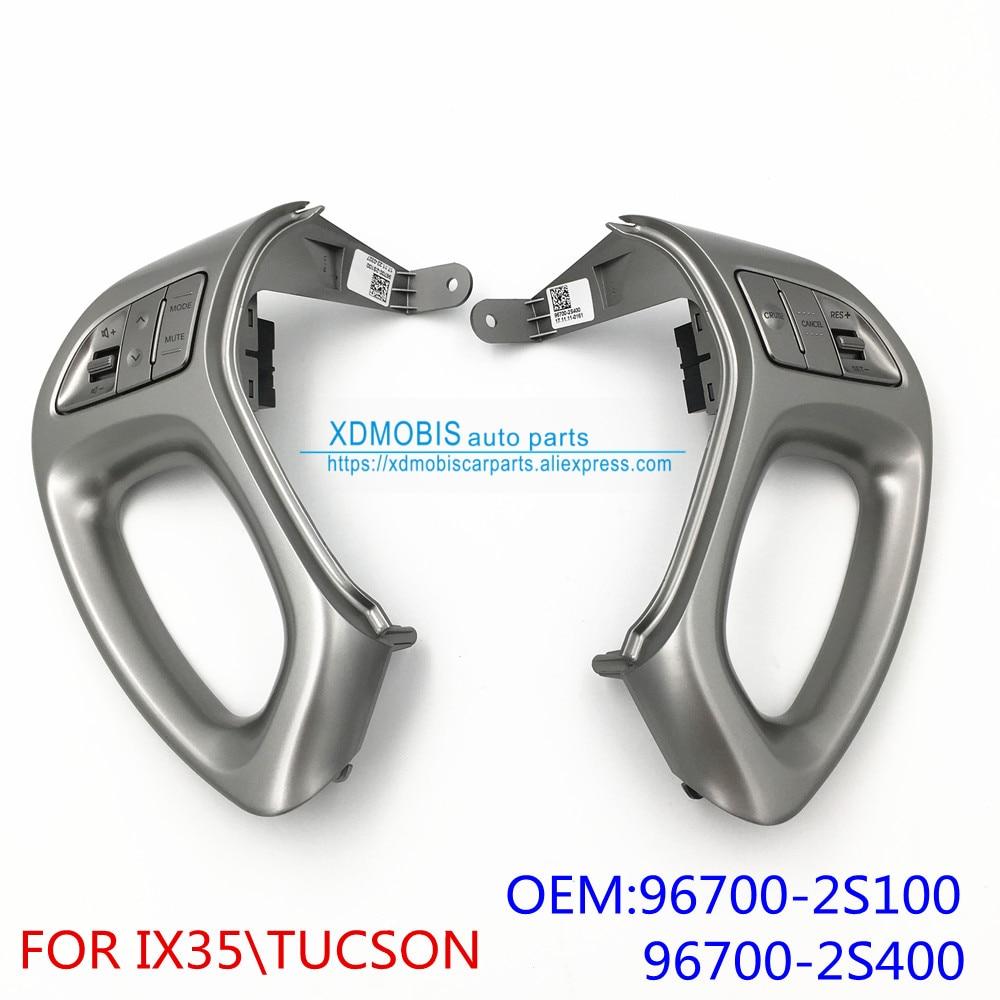 Steering Wheel Open Audio Control Switch Cruise Control Switch FOR HYUNDAI IX35\TUCSON 2009-2013 96700-2S400SAS  96700-2S100SAS