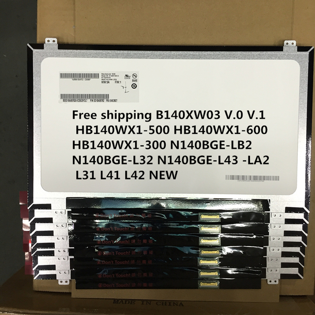 B140XW03 V.0 V.1 HB140WX1-500 HB140WX1-600 HB140WX1-300 N140BGE-LB2 N140BGE-L32 N140BGE-L43-LA2 L31 L41 L42 NUEVA