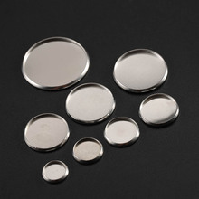 New 30pcs Stainless Steel Round Settings Cabochon Base Bezel Trays Blank Fit 6/8/10/12/14/16/18/20/25/30mm Cabochons Cameo DIY 10pcs fit 25mm stainless steel cabochon base diy blank cameo pendant bezel settings diy jewelry necklace trays