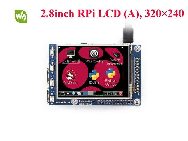 2.8 inch RPi LCD (а) 320*240 Резистивный Сенсорный Экран TFT ЖК-ДИСПЛЕЙ с SPI Интерфейс, Разработанный для Всех Изменений Raspberry Pi
