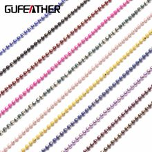 GUFEATHER C31,DIY Bead Chain,Bracelet Anklet Necklace,Accessories Material,Bead Size 1.5mm,Chain Length 5m(China)