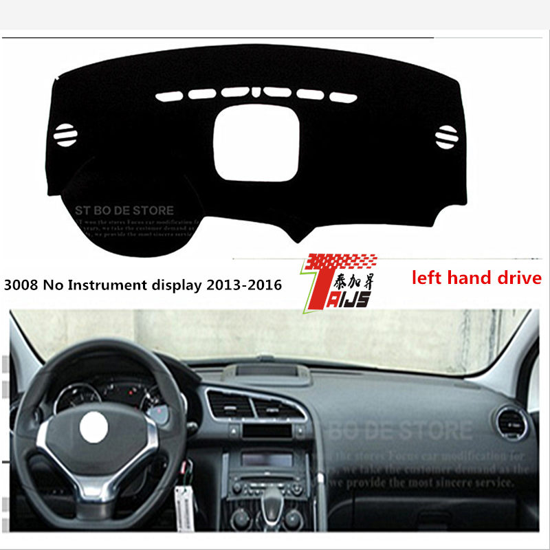 TAIJS Left hand drive car dashboard Pad for Peugeot 3008 NO Imstrument display 2013-2016 sunscreen Pad for Peugeo