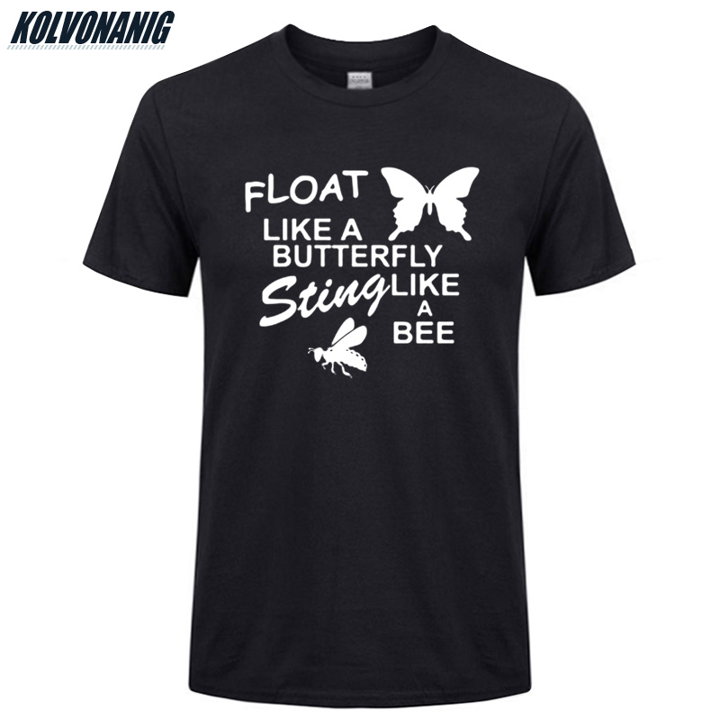 FLOAT LIKE A BUTTERFLY <font><b>STING</b></font> LIKE A BEE Funny Printed <font><b>T</b></font> <font><b>Shirt</b></font> Men 2019 Summer Cotton Short Sleeve O-Neck <font><b>T</b></font>-<font><b>Shirts</b></font> Tops Plus Size image