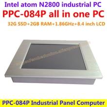 Все В Одном Компьютере 8.4 дюймов Intel atom N2800 промышленная группа pc с сенсорным экраном сопротивления 32 Г SSD 2 Г RAM доступные пк