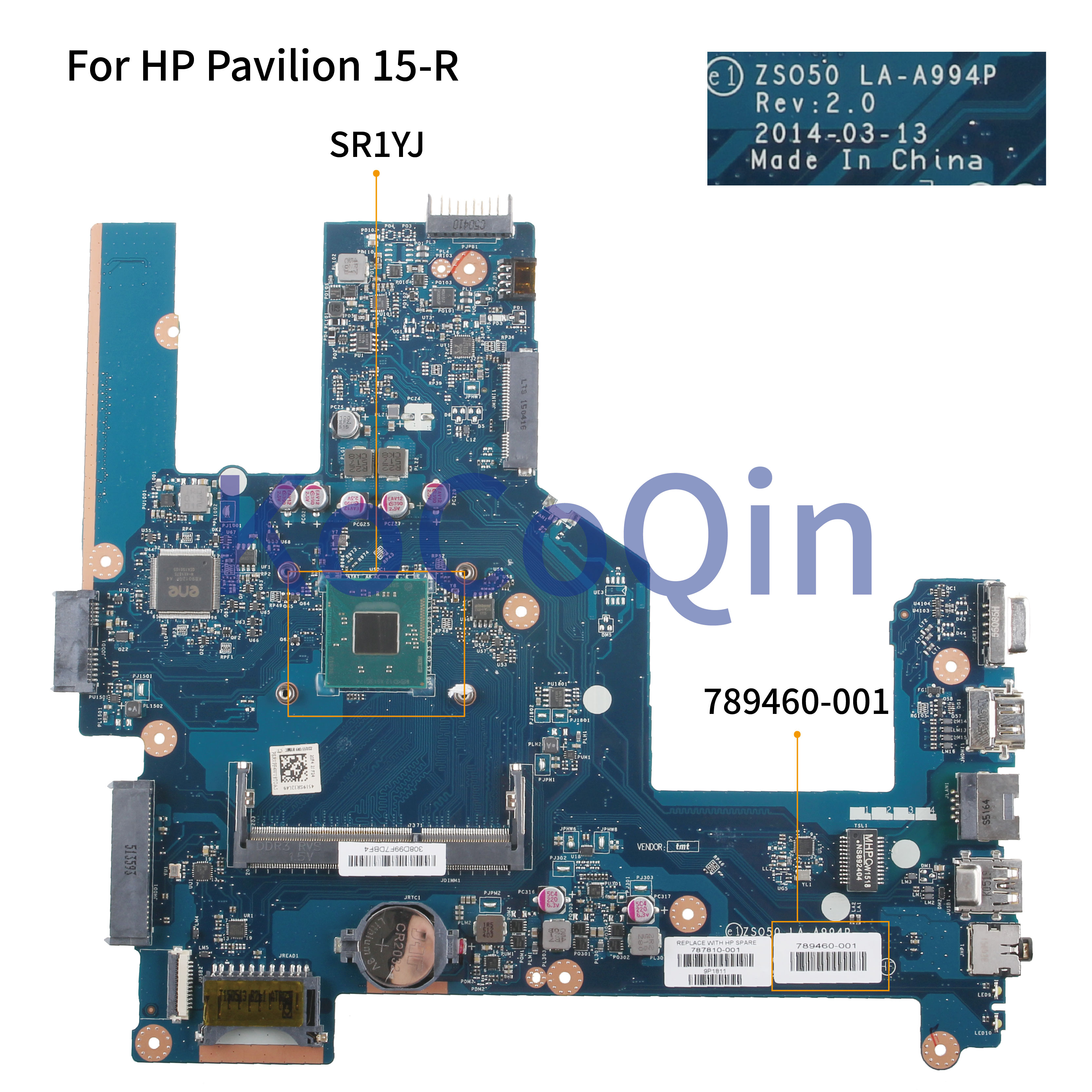 KoCoQin Laptop Motherboard For HP Para 15-R 15T-R 250 G3 Core N2840 SR1YJ Mainboard ZS050 LA-A994P 789460-001 789460-501 Tested