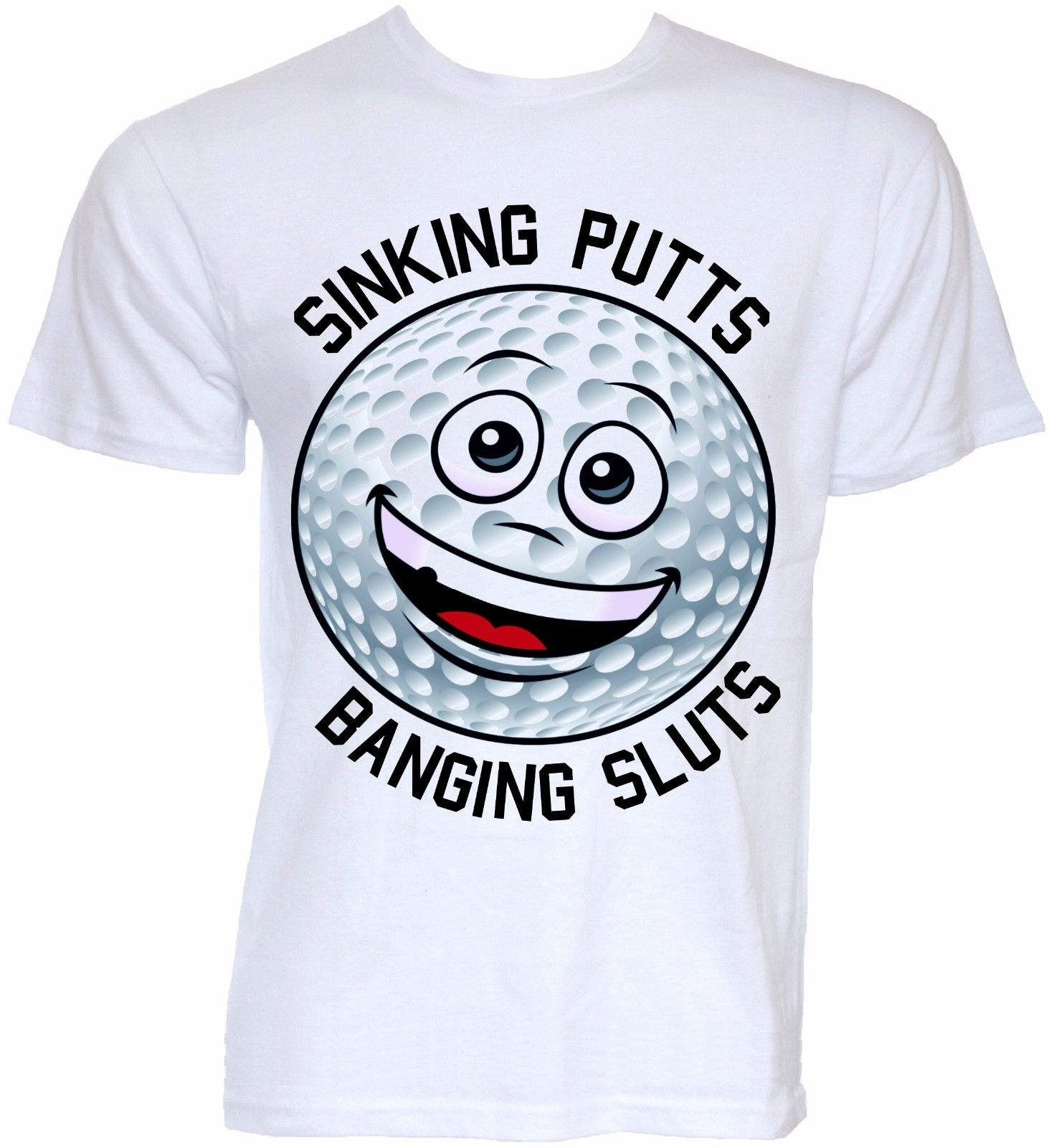 MENS FUNNY COOL NOVELTY GOLFer BALL SLOGAN JOKE RUDE GOLFING T-SHIRTS GIFTS SHIRTS White O Neck Cotton T Shirt Comfortable