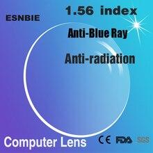 ESNBIE Customized 1.56 index Anti Blue Computer Glasses Prescription Lens Single Focus Men Women Optical Lens for Spectacles