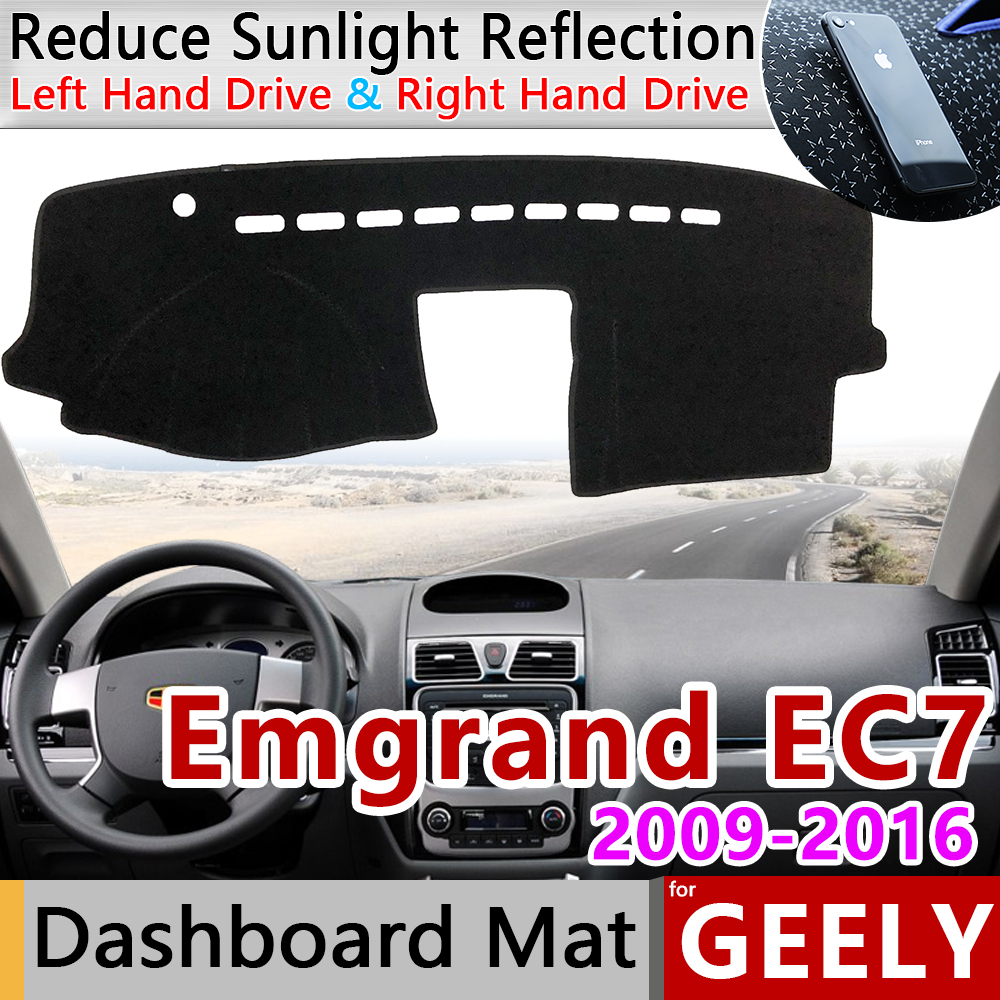 For Geely Emgrand EC7 EC715 EC718 2009~2016 Anti-Slip Mat Dashboard Cover Pad Sunshade Dashmat Accessories 2011 2012 2013 2014