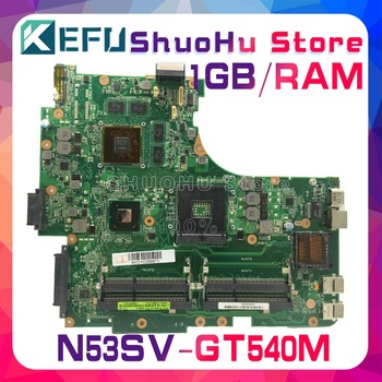 KEFU For ASUS N53SV N53SN N53S N53SM GT540M/1GB 4*SLOTS laptop motherboard tested 100% work original mainboard