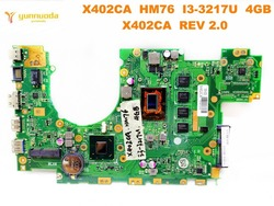 Oryginalny ASUS X402CA laptop płyta główna X402CA HM76 I3-3217U 4GB X402CA REV 2.0 testowane dobry darmowa wysyłka
