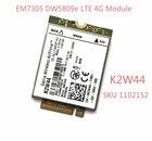 DW5809e K2W44 for Sierra Wireless EM7305 M.2 4G 100M LTE WWAN Card Module Dell E7450 E7250/7250 E5550/5550 E5450/5450