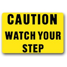 Door Mat Entrance Mat Caution Watch Your Step- Non-slip Doormat 23.6 by 15.7 Inch Machine Washable Non-woven Fabric цена