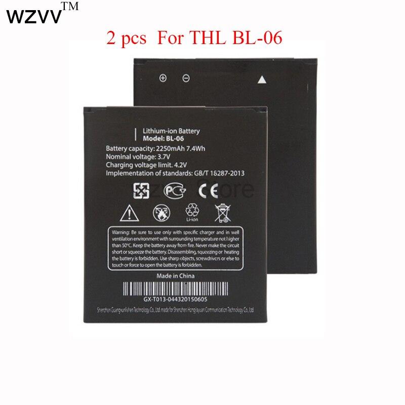 2 pcs wzvv Original Mobile Phone <font><b>Battery</b></font> For <font><b>THL</b></font> BL-06 BL06 BL 06 T6 T6S Pro <font><b>T6C</b></font> High Quality Replacement <font><b>Battery</b></font>
