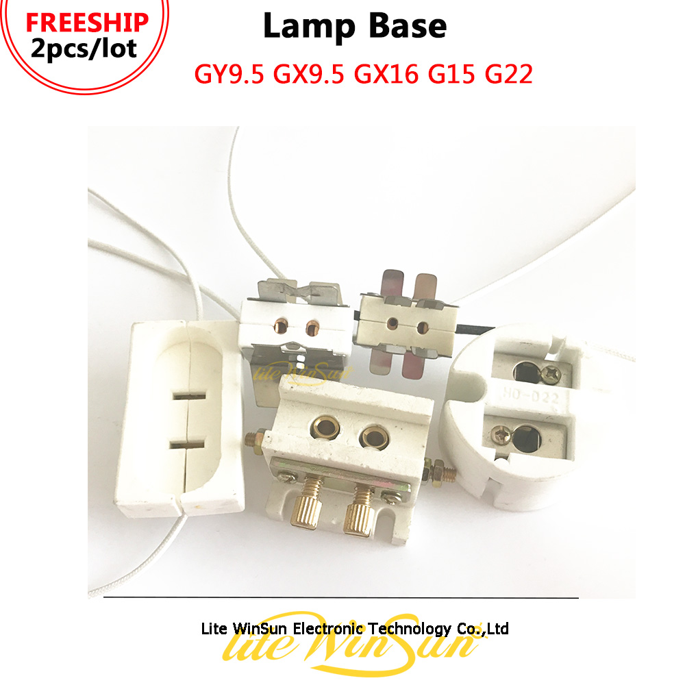 Litewinsune FREESHIP Lamp Base Lamp Holder Lamp Socket GY9.5 GX9.5 GX16 G15 G22 For Stage Lighting Lamp