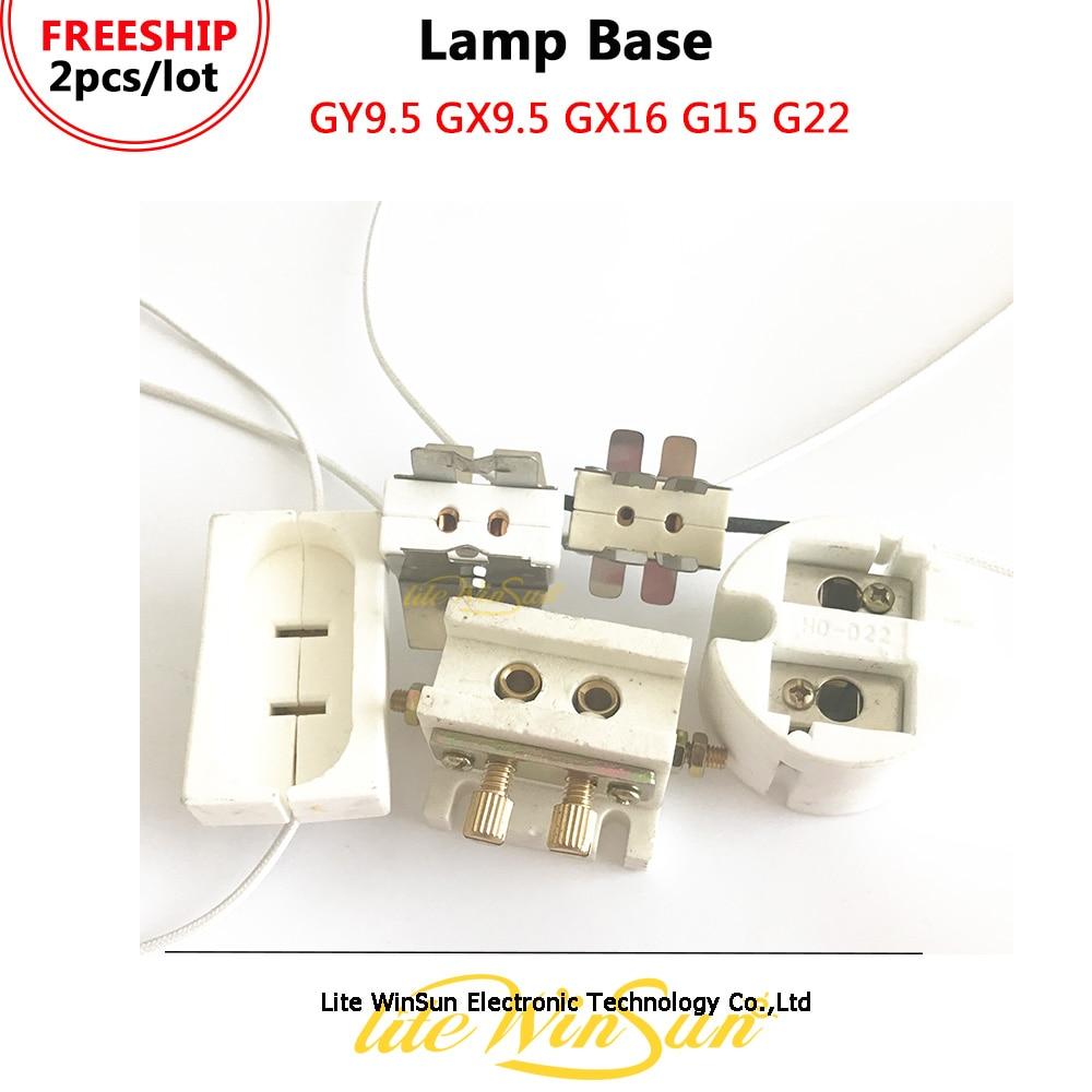 Litewinsune FREESHIP Lamp Base Lamp Holder Lamp Socket GY9.5 GX9.5 GX16 G15 G22 For Stage Lighting Lamp