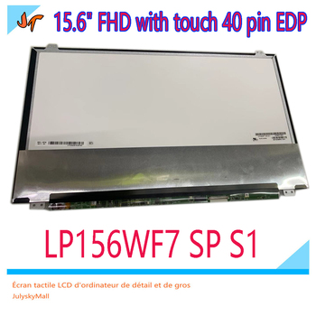 Brand new original LP156WF7 SPS1 LCD 15.6-inch FHD with touch 40-pin EDP 1920x1080 IPS display LP156WF7-(SP)(S1)