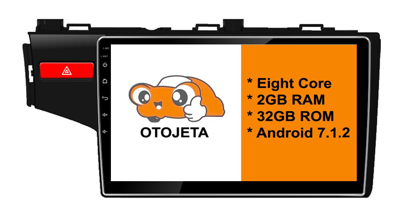 Eight Core Android 7.1.2 OTOJETA car dvd FOR Honda FIT JAZZ 2014+ HEAD STEREO hd Touch screen radio BT gps 1080p DVR/WIFI/3G/4G