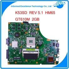 Для Asus K53SD REV материнская плата 5.1 ноутбук 60-N3EMB1300-025 Номера для Интегрированной Графикой GT610M 2 ГБ 100% тестирование ноутбук материнские платы