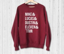 Mike Lucas Dustin Eleven and Will Sweatshirt  funny sweatshirt gift for girl -E556