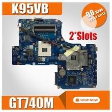 GT740M 2GB 2 Slots K95VB Motherboard QCL90 LA 8223P REV 1 0 For R900V A95V K95V