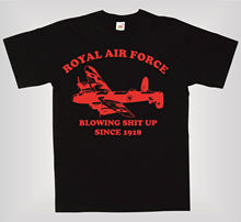 2018 Fashion Hot ROYAL AIR FORCE RAF LANCASTER BLOWING S**T UP SINCE 1918 AWESOME MENS T-SHIRT Tee shirt  Free shipping