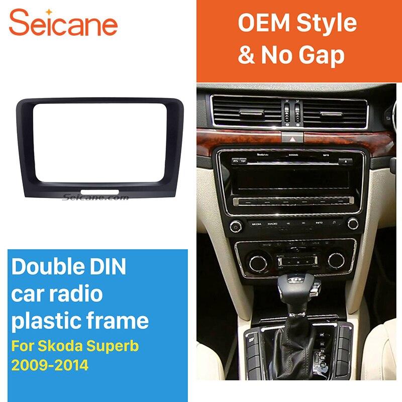 Seicane 2 Din Car DVD GPS Radio Fascia Panel Frame Dash Trim Kit for 2009 2010 2011 2012 2013 2014 Skoda Superb 210*210*130mm